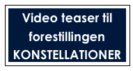 Video teaser til forestillingen 